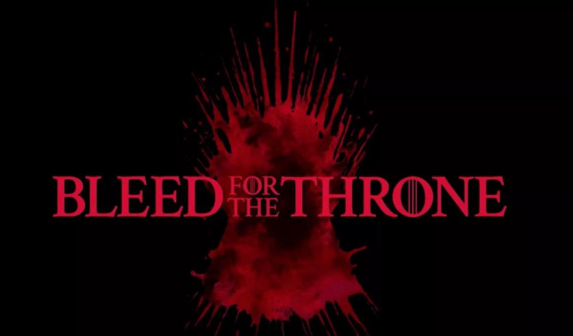 Δώσε το αίμα σου για τον... θρόνο