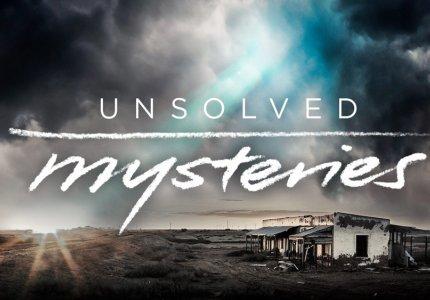 """Unsolved mysteries"" season 1: Ιστορίες χωρίς τέλος"
