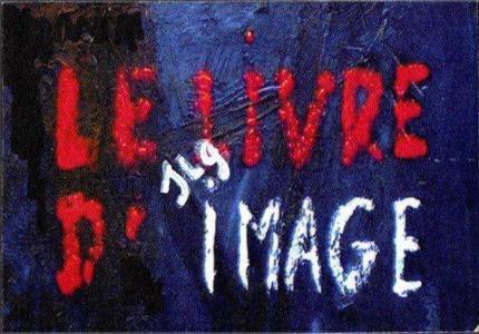 """Le Livre d' image"": Νέος Γκοντάρ!"